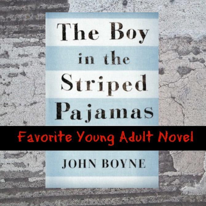 Favorite YA Novel Boy in the Striped Pajamas