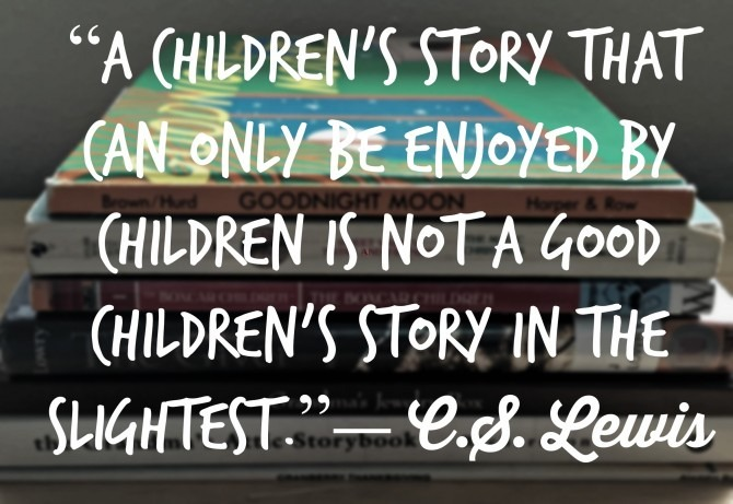 Lewis Quote on Children's Stories