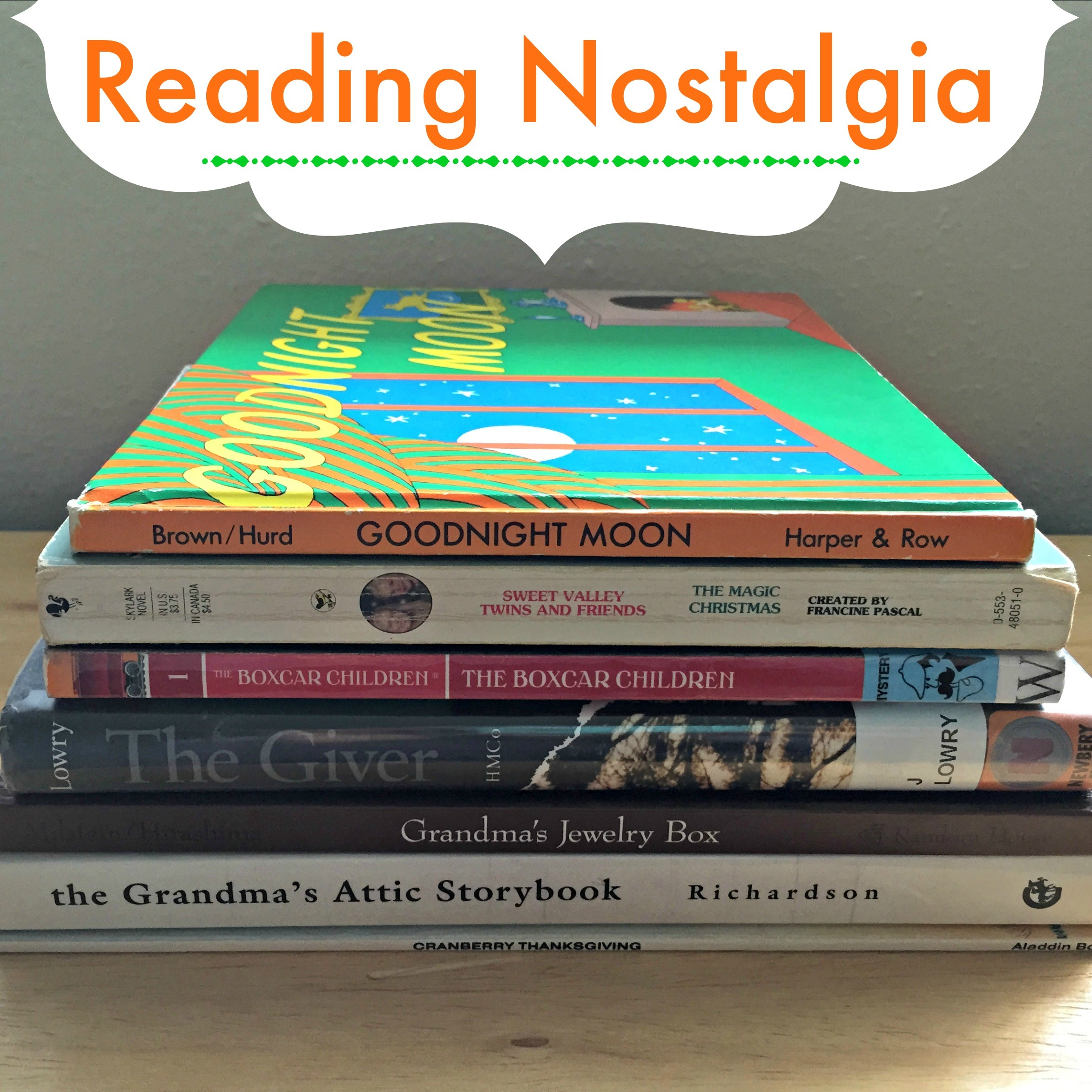 Reading Nostalgia: 7 Books That Shaped My Youth