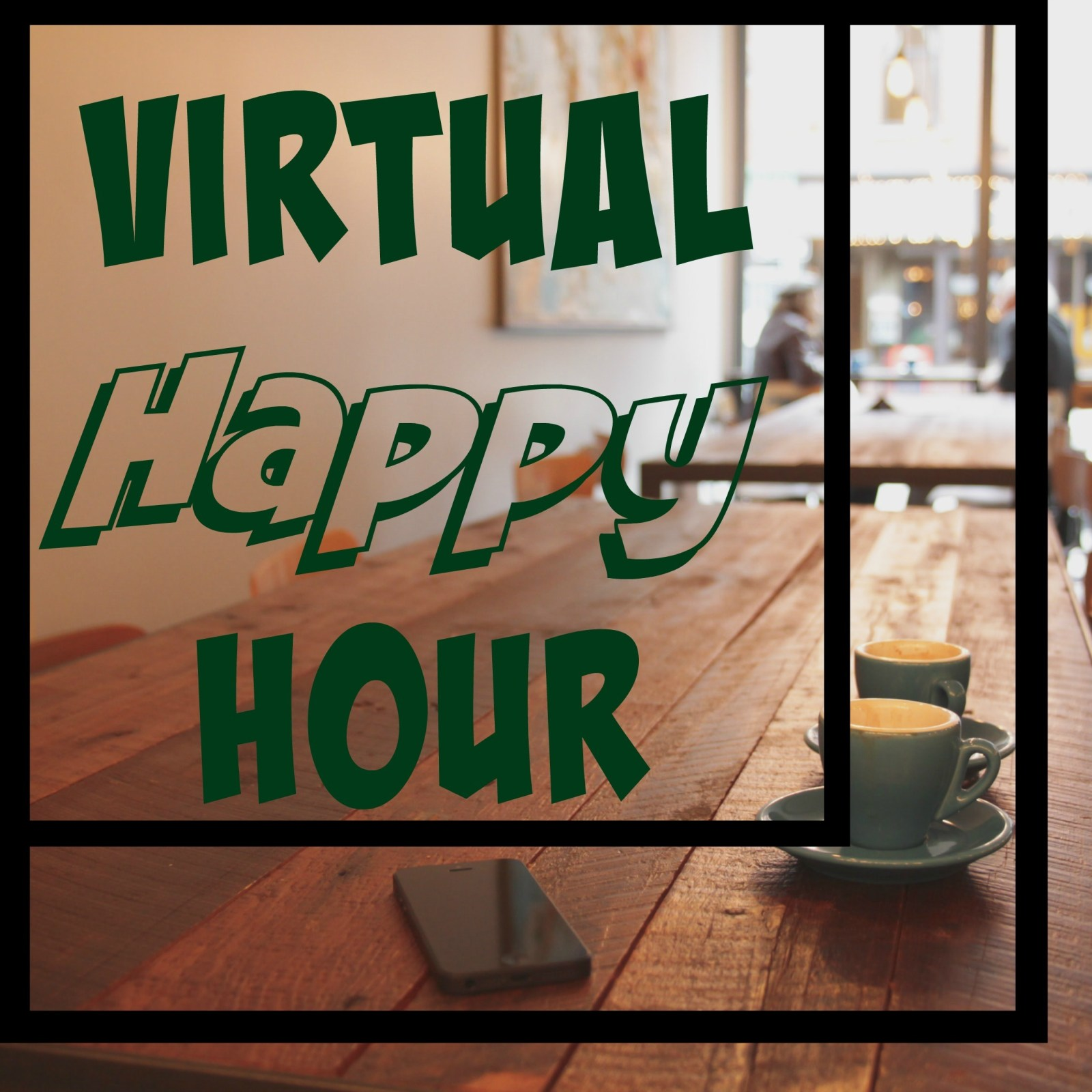 Virtual Happy Hour // Christmas Edition