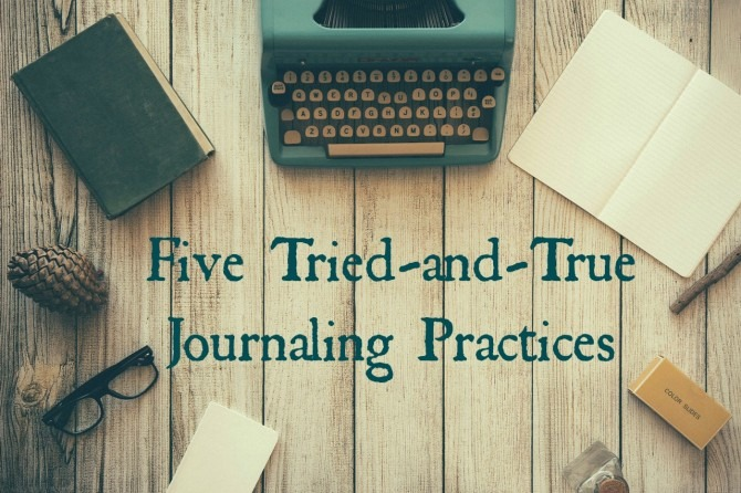 tried-and-true-journaling-practices-e1434421941268