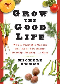 Grow for the Good Life with Michelle Owens
