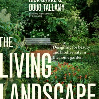 The Living Landscape with Rick Darke