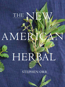 Growing and Cooking Herbs with Stephan Orr