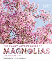 Plant Lover's Guide to Magnolias COVER