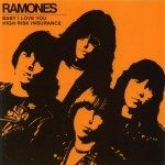 The Ramones - Baby I Love You