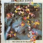 Howard Jones - On One Is To Blame