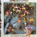 Howard Jones - On One Is To Blame