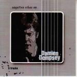 Damien Dempsey - Negative Vibes