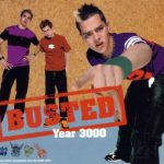 Busted - Year 3000