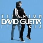 David Guetta featuring Sia - Titanium