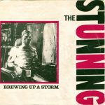 The Stunning - Brewing Up A Storm
