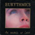 Eurythmics - The Miracle Of Love
