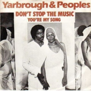 Yarbrough & Peoples - Don't Stop The Music