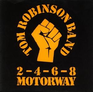 Tom Robinson Band - 2-4-6-8 Motorway