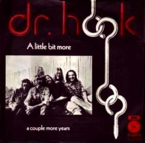 Dr. Hook - A Little Bit More