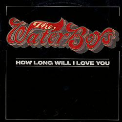 he Waterboys - How Long Will I Love You