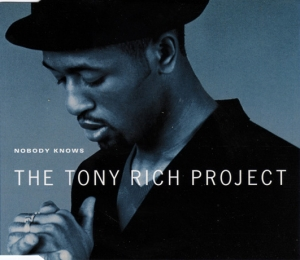 The Tony Rich Project - Nobody Knows