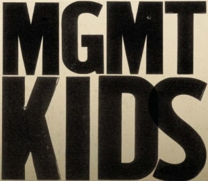 MGMT - Kids