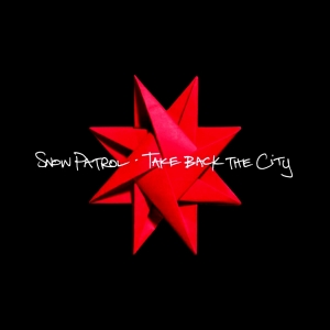 Snow Patrol - Take Back The City