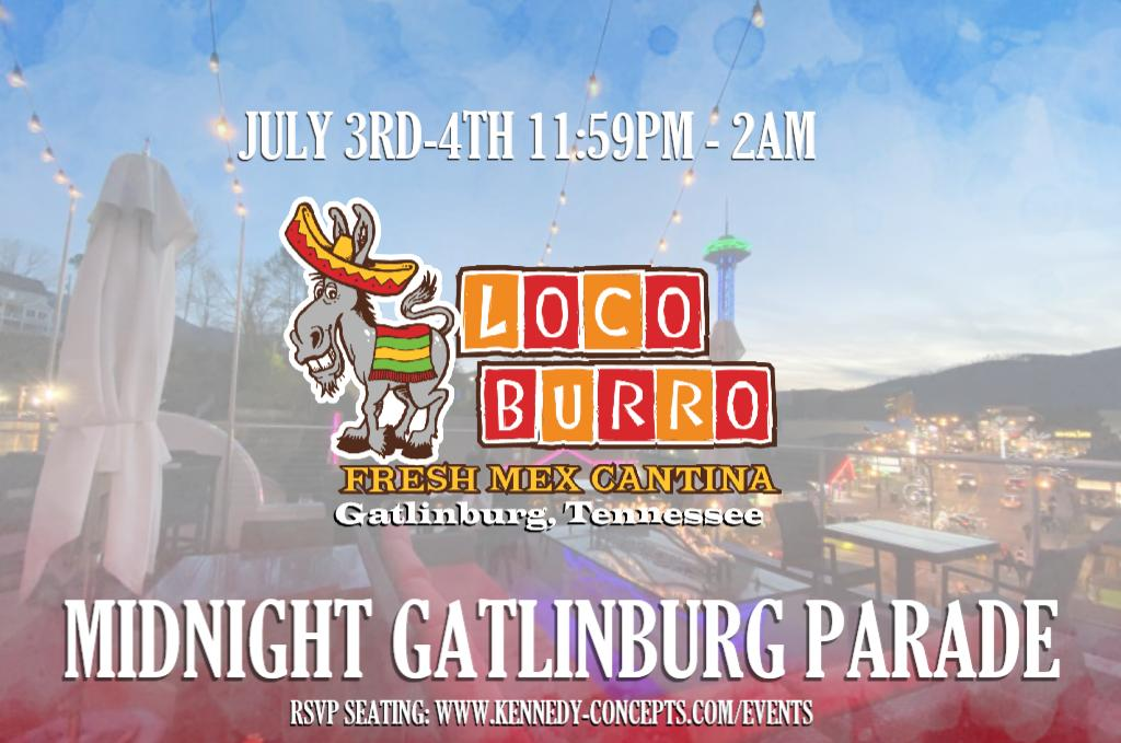 Gatlinburg Midnight Parade at Loco Burro