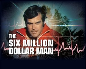 Lee Majors as The Six Million Dollar Man