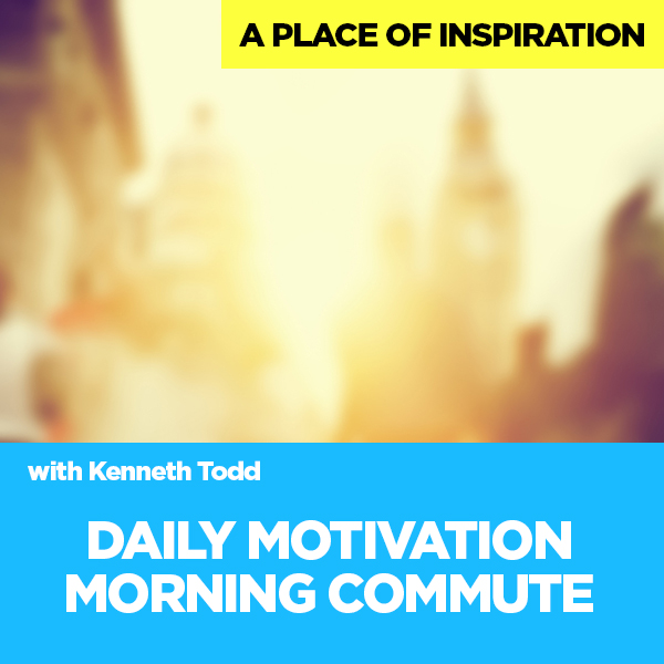DAILY MOTIVATION MORNING COMMUTE
