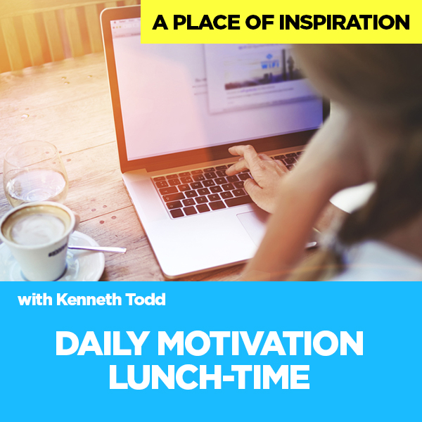 DAILY MOTIVATION LUNCH TIME
