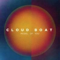 Cloud Boat Model of You