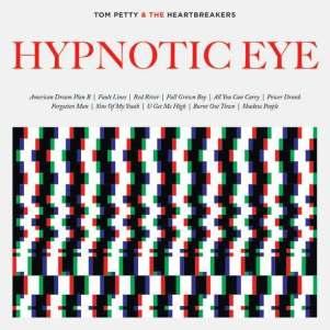 Tom Petty & The Heartbreakers Hypnotic Eye