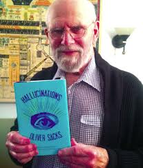 Oliver Sachs with his new book, Hallucinations. Oddly I did not find a lot of relevance to my own post operative hallucinations six years ago. I tell my story below.
