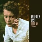 Delilah / Anderson East