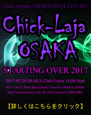 Chick-Laja OSAKA 2017