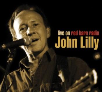 John Lilly Live at Red Barn Radio