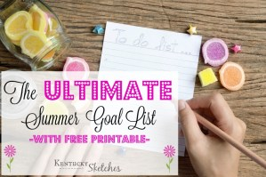 The Ultimate Summer Goal List {with printable}