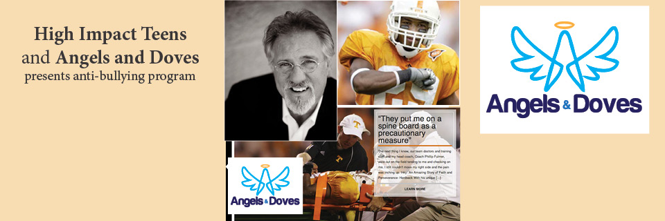 High Impact Teens Partners with National Anti-Bullying Program Angels and Doves