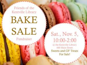 Friends of the Kentville Library Bake Sale ~ Saturday, November 5th