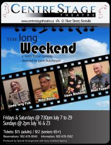 """""""The Long Weekend"""" ~ opening at CentreStage Theatre"""