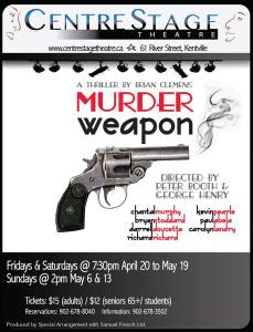 """Murder Weapon"" … Opening at CentreStage Theatre"