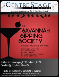"""""""The Savannah Sipping Society"""" … Opening at CentreStage Theatre"""