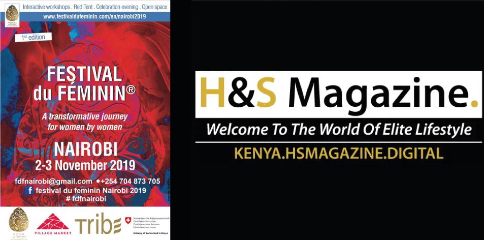 H&S Play & Win: Win Tickets To Festival du Feminin Nairobi 2019- 2nd-3rd Nov 2019 Tribe Hotel Nairobi