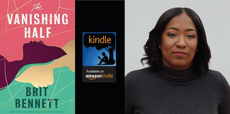 Amazon Kindle- H&S Magazine's Recommended Book Of The Week- The Vanishing Half By Brit Bennett