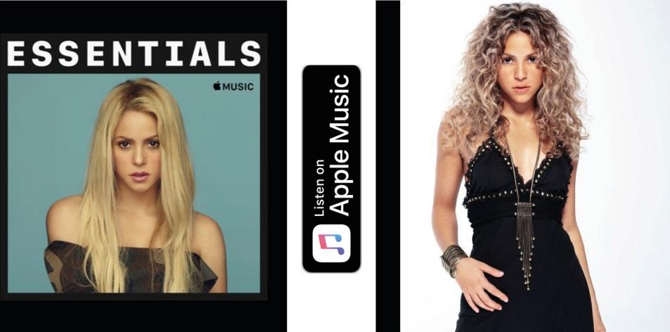 Apple Music- H&S Magazine's Best Artist Of The Week- Shakira- Essentials