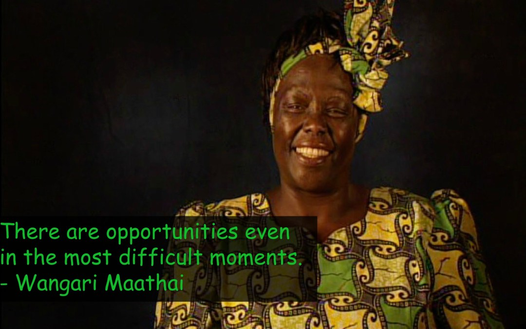 11 success rules and lessons I learned from Pro. Wangari Maathai Kenya
