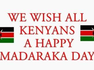 Madaraka Day Kenya - Commemoration, Celebrations, Afraha Stadium Nakuru, Quotes, Wishes, SMS, Messages, Jokes, President Uhuru Kenyatta Speech, Video, History, News, Public Holiday, Photos,