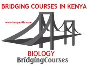 Biology Bridging Courses Certificate - MKU, Egerton, KMTC, UON, KEMU, Maseno, Moi, JKUAT, Kabianga, Kabarak, Jodan, Outspan, Bridge, Chuka, Muranga, Pwani