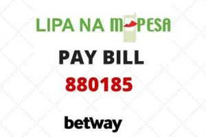 Betway Mpesa Paybill Number, Betway Mpesa Account Number, Business Number, How to deposit money to Betway via MPESA, withdraw money from Betway to Mpesa