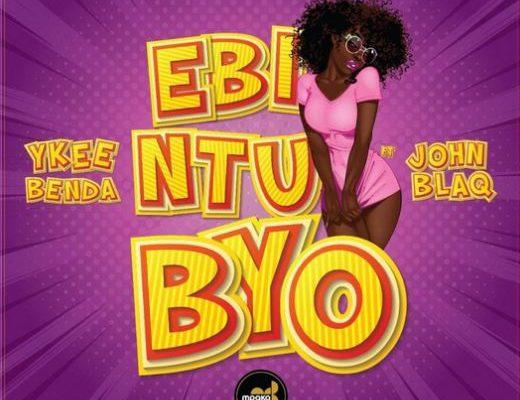 , JOHN BLAQ Feat YKEE BENDA – Ebintu Byo Lyrics