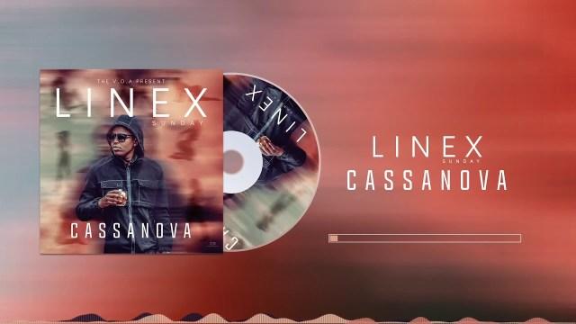 Linex Sunday - Cassanova [Mp3 Download] - DJ Bryo