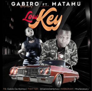 Low Key-Gabiro Mtu Necessary Ft. Matamu (New Song Release)